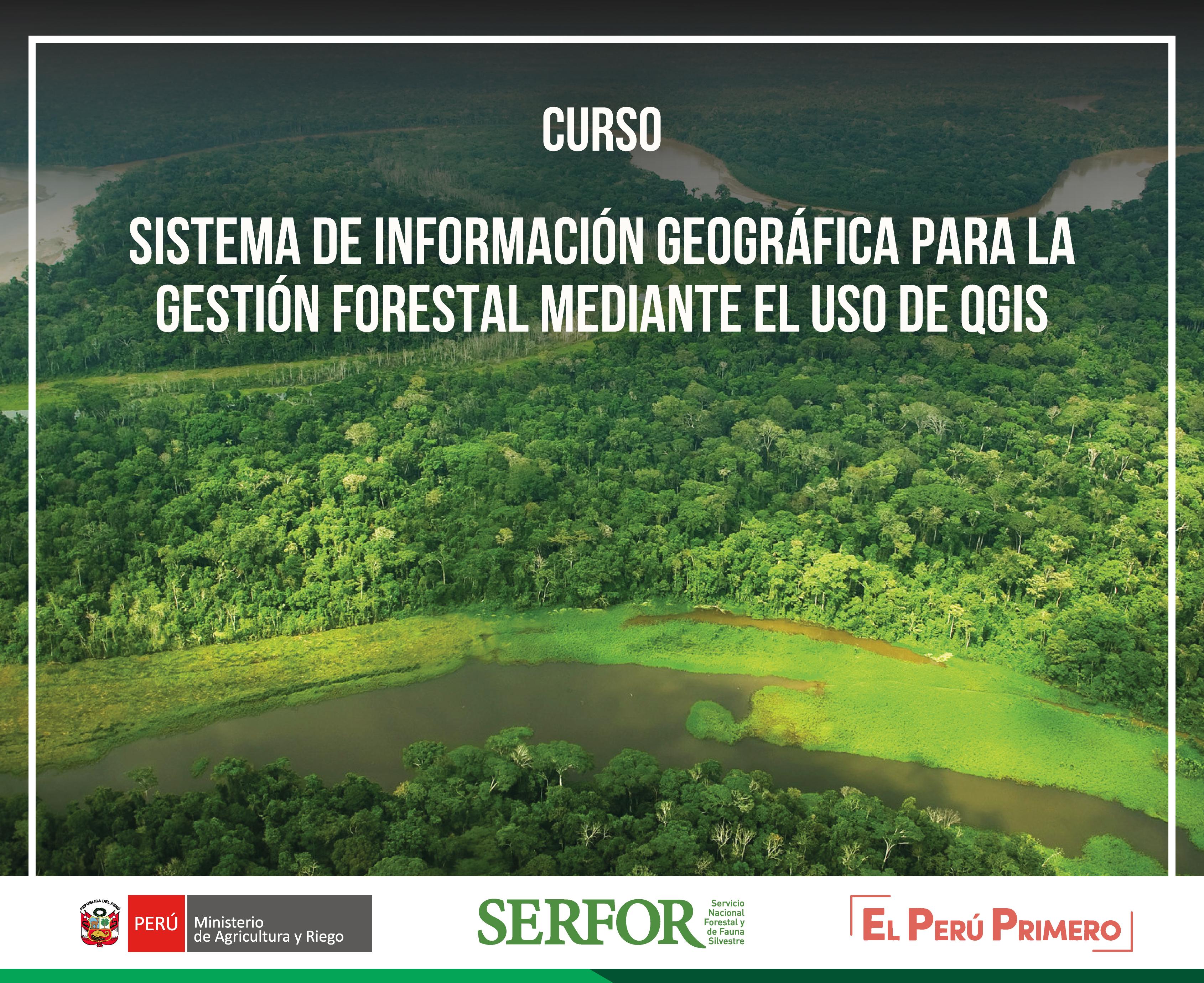 Sistema de Información Geográfica para la Gestión Forestal, mediante el uso de QGIS