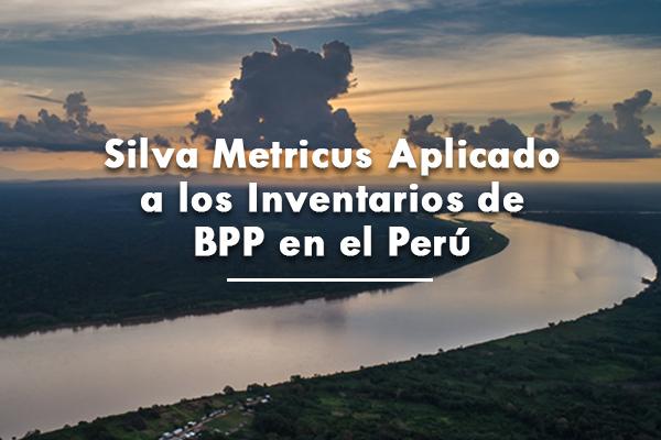 Silva Metricus aplicado a los inventarios de BPP en el Perú